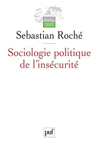 9782130537045: Sociologie politique de l'insécurité