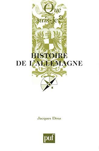 Histoire de l'Allemagne [nouvelle édition]: Droz, Jacques
