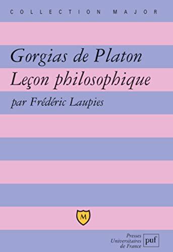 Gorgias de Platon: leçon philosophique: Laupies, Frédéric