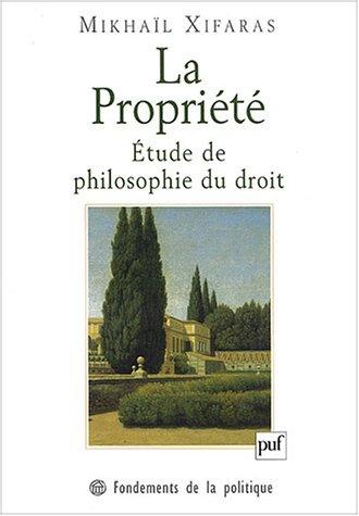 9782130537915: propriété: Etude de philosophie du droit