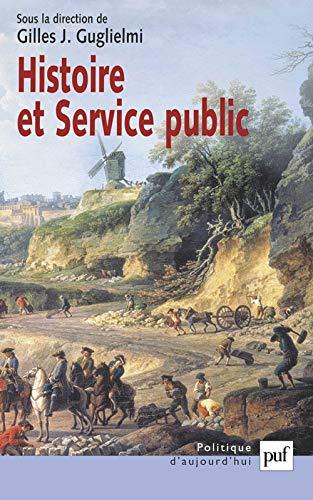 9782130539421: Histoire et Service public