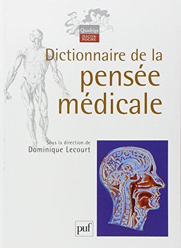 Dictionnaire de la pensée médicale (French Edition): Dominique Lecourt