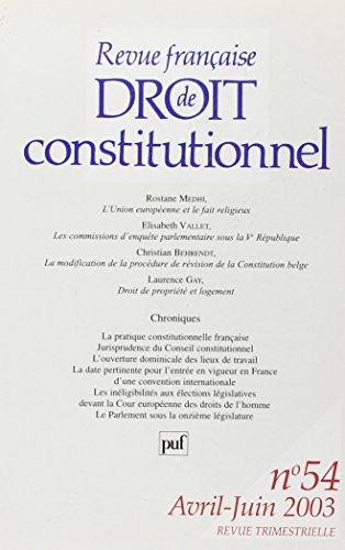 Revue Française de Droit Constitutionnel N 54 - 2003 (French Edition)
