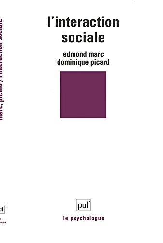 L'Interaction sociale: Marc, Edmond, Picard,