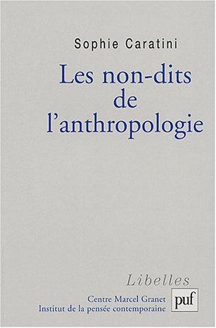9782130540762: Les non-dits de l'anthropologie