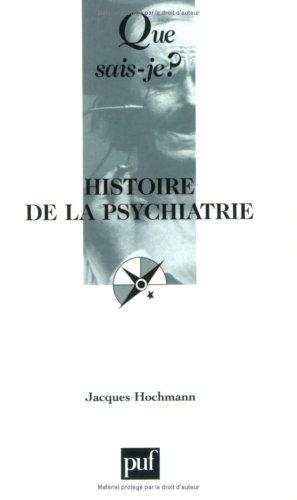 9782130541189: Histoire de la psychiatrie