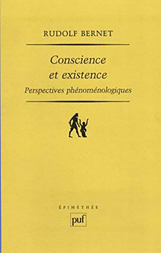 Conscience et existence (French Edition): Rudolf Bernet