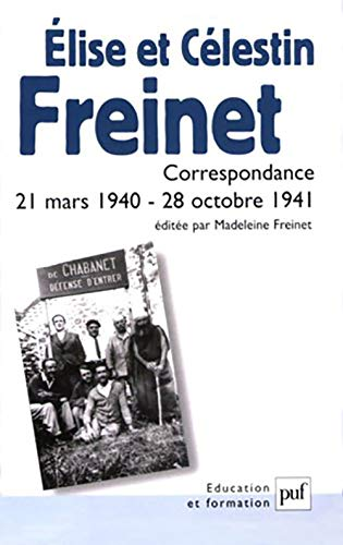 Elise et Célestin Freinet: Freinet, Madeleine