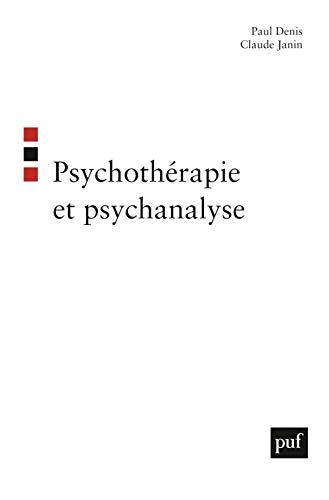 Psychothérapie et psychanalyse (French Edition): Paul Denis