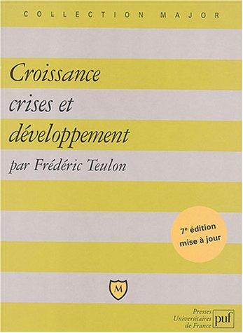 9782130542926: Croissance, crises et développement