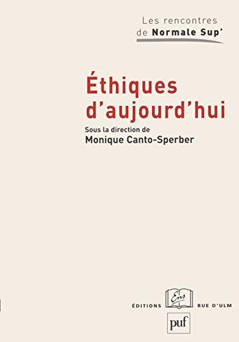 Éthiques d'aujourd'hui: Canto-Sperber, Monique (sous la direction de)