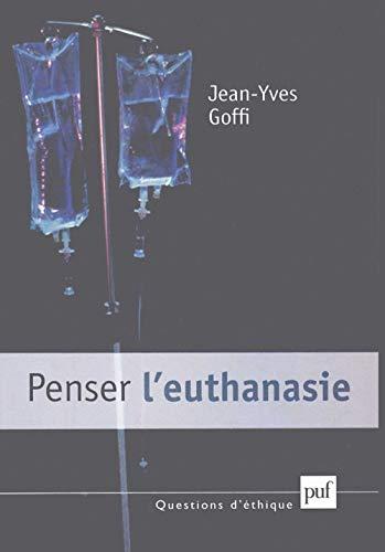 9782130543145: Penser l'euthanasie