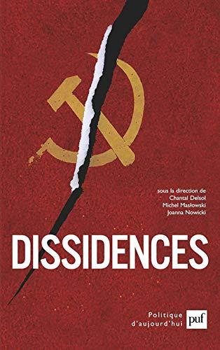 Dissidences: Delsol, Chantal ; Maslowski, Michel ; Nowicki, Joanna