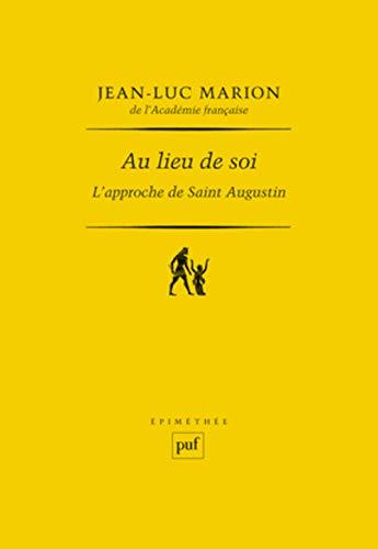Au lieu de soi (French Edition): Jean-Luc Marion