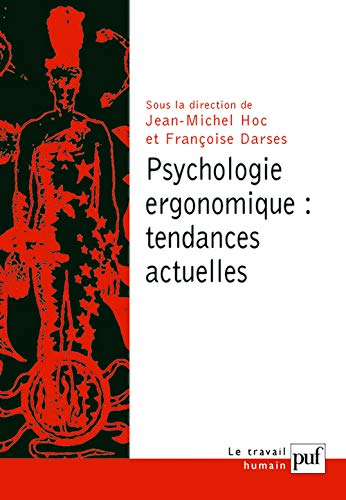 psychologie ergonomique : tendances actuelles: Hoc, Jean-Michel