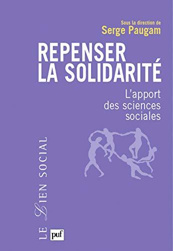 Repenser la solidarité (French Edition): Serge Paugam