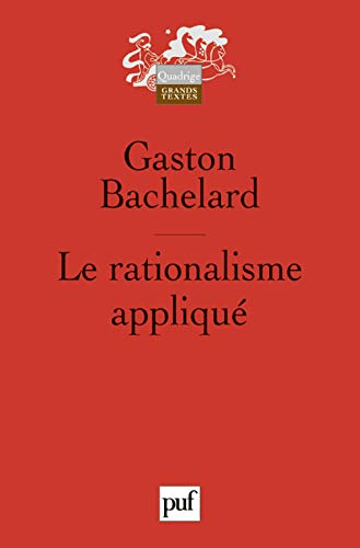 Le Rationalisme Applique (2130544428) by Gaston Bachelard