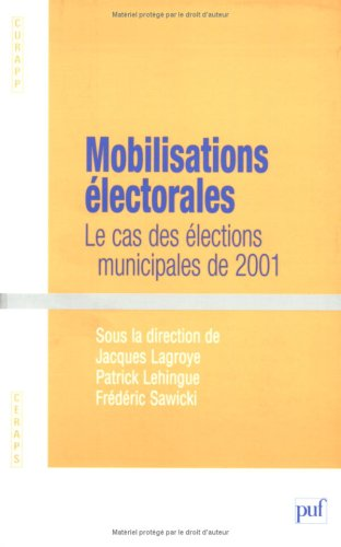 9782130544661: Mobilisations électorales (French Edition)