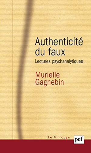 Authenticité du faux (L'): Gagnebin, Murielle
