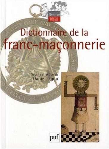 9782130544975: Dictionnaire de la franc-maçonnerie