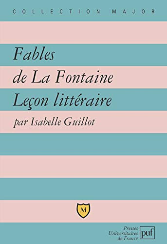 IAD - FABLES DE LA FONTAINE - LECON LITTERAIRE: GUILLO ISABELLE