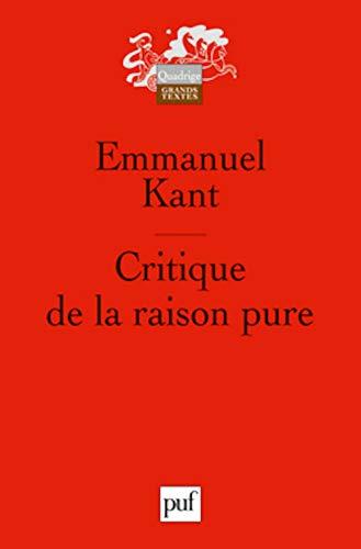 9782130545583: Critique de la raison pure (septième ed) (Quadrige. Grands textes)
