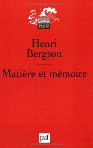 9782130545590: Matiere ET Memoire: Essai Sur LA Relation Du Corps ET De L'Esprit
