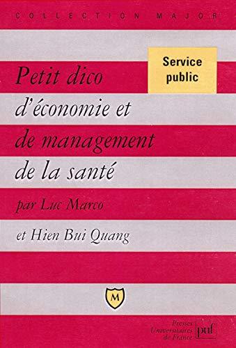 9782130545699: petit dico d'economie et de management de la sante