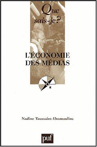 9782130545903: L'économie des médias