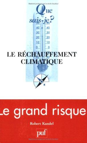 9782130545958: Le réchauffement climatique