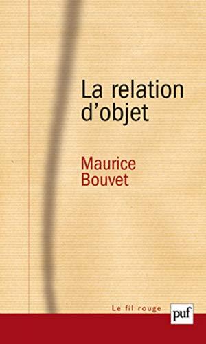 la relation d'objet: Bouvet, Maurice