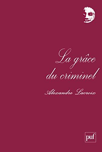 Grâce du criminel (La): Lacroix, Alexandre