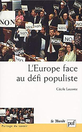 Europe face au défi populiste (L'): Leconte, C�cile