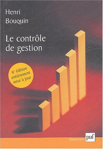 9782130546382: Le contrôle de gestion : Contrôle de gestion, contrôle d'entreprise et gouvernance