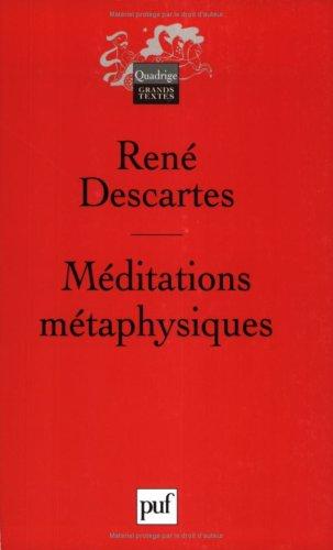 Meditations metaphysiques (6eme edition) (QUADRIGE): Descartes Rene