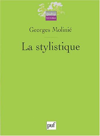 9782130547112: La stylistique (Quadrige Manuels)