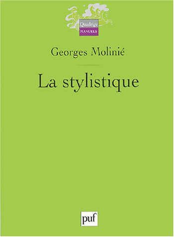 9782130547112: La stylistique (French Edition)