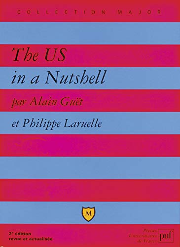 US in a Nutshell (The) [nouvelle édition]: Gu�t, Alain