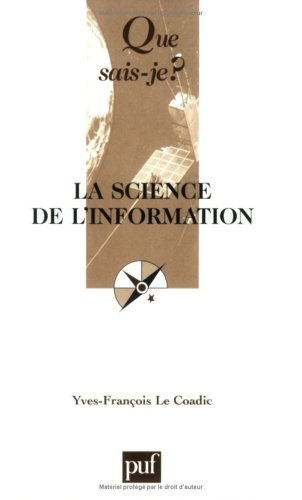 9782130547495: La science de l'information