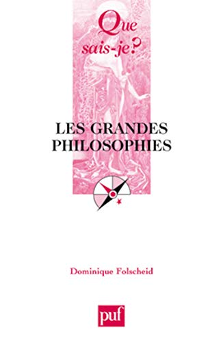 9782130547549: Les grandes philosophies (French Edition)