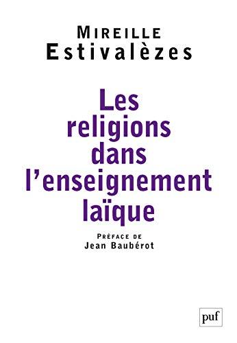 Les religions dans l'enseignement laïque (French Edition): Jean Baubérot