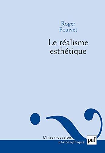 Réalisme esthétique (Le): Pouivet, Roger