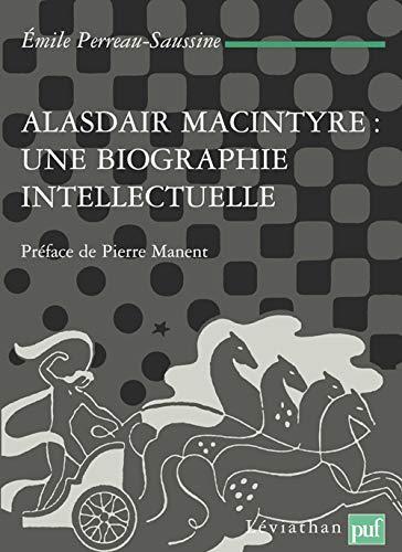 9782130549291: alasdair macintyre une biographie intellectuelle