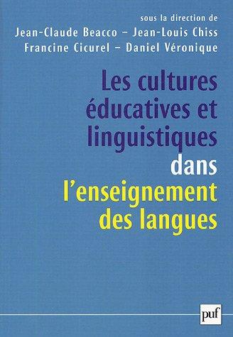 9782130549376: Les cultures éducatives et linguistiques dans l'enseignement des langues