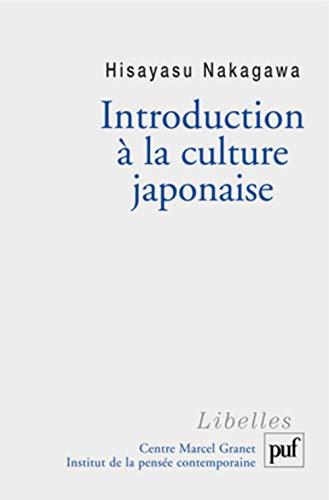 9782130549529: Introduction à la culture japonaise : Essai d'anthropologie réciproque