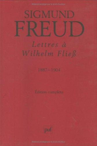 9782130549956: Lettres à Wilhelm Fliess 1887-1904
