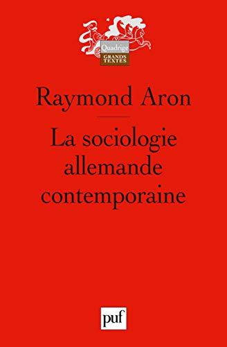 Sociologie allemande contemporaine [nouvelle édition]: Aron, Raymond
