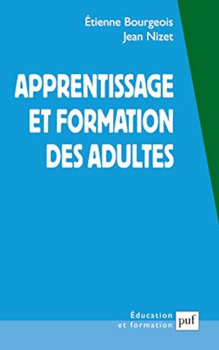 apprentissage et formation des adultes (3e édition): Bourgeois
