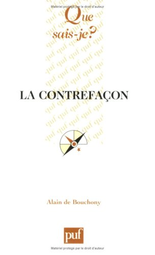 Contrefaçon (La): Bouchony, Alain de