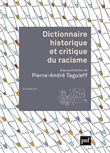 9782130550570: Dictionnaire historique et critique du racisme